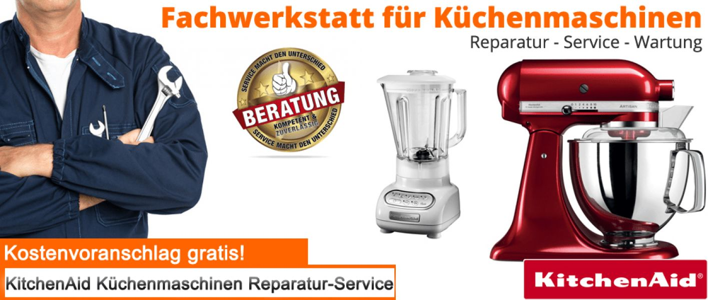 KitchenAid Reparatur  - Service und Kundendienst in Berlin
